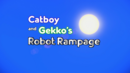 Catboy and Gekko's Robot Rampage Card.png