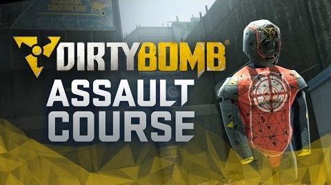 Dirty Bomb Brand New Assault Course