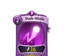 Shade Missile