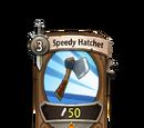 Speedy Hatchet