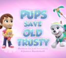Pups Save Old Trusty