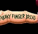 Freaky Finger Bread