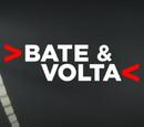 Bate & Volta