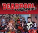 Deadpool: Too Soon? Infinite Comic Vol 1 1