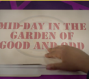 Mid-Day in the Garden of Good and Odd
