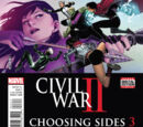 Civil War II: Choosing Sides Vol 1 3