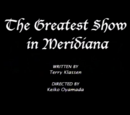 The Greatest Show in Meridiana