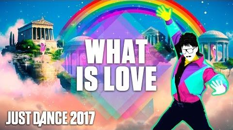 Just Dance 2017 What Is Love by Ultraclub 90 - Official Track Gameplay US
