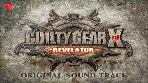Guilty Gear Xrd REVELATOR OST - Silence