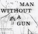 Man without a Gun