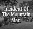 Incident of the Mountain Man