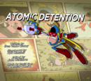 Atomic Detention