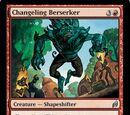 Changeling Berserker