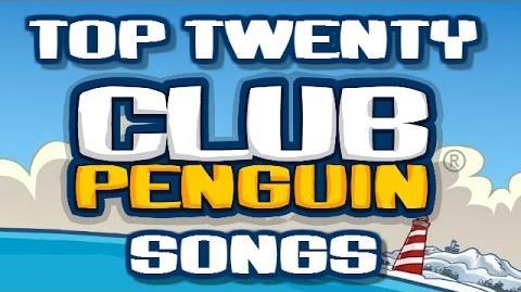 Top Twenty Club Penguin Songs (Part 1 20 - 11)