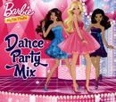 Barbie: Dance Party Mix