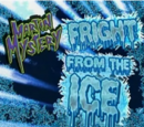 Fright from the Ice
