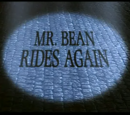 Mr. Bean Rides Again