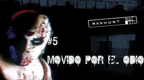 Manhunt Misión 5 - Movido por el Odio