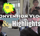 Convention Vlogs & Highlights
