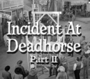Incident at Deadhorse: Part 2