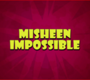 MisSheen Impossible