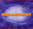 Drak-A-Bye Baby