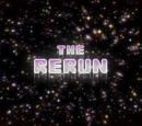 The Rerun