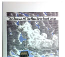 The Journal Of The Main Street Secret Lodge Vol. 1