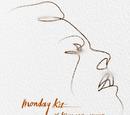 Monday Kiz