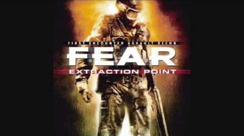 F.E.A.R. Extraction Point OST 9 - Extraction Point