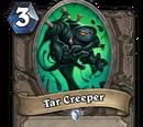 Tar Creeper