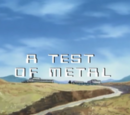 A Test of Metal