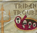 Trident Trouble (gallery)
