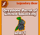 Greystone Parrot of Limited Squacking (Legendary)