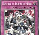 Bastión, la Fortaleza Móvil