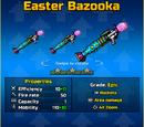 Easter Bazooka Up2
