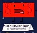 Red Dollar Bill