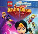 DC COMICS: Lego DC Super Hero Girls: Brain Drain