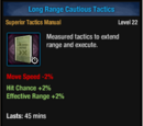 Long Range Cautious Tactics