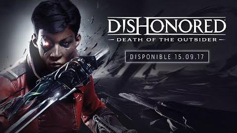 Dishonored La muerte del Forastero –Tráiler oficial de presentación del E3