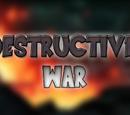 Destructive War