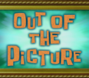 Out of the Picture (SpongeBob SquarePants)