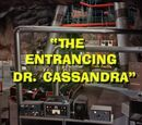 Batman (1966 TV Series) Episode: The Entrancing Dr. Cassandra