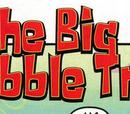 The Big Bubble Trip