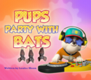 Pups Party with Bats
