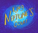 King Neptune's Court