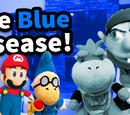 The Blue Disease!