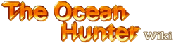 The Ocean Hunter Wiki