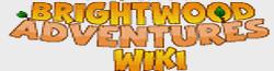 Brightwood Adventures Wiki