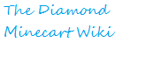 Dan TDM (The diamond minecart) Wiki